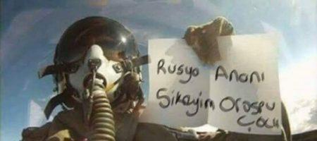 Пилот истребителя Турции вылетел на бомбежку с плакатом о сексуальном насилии над россиянами